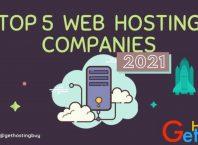 top 5 web hosting compines 2021