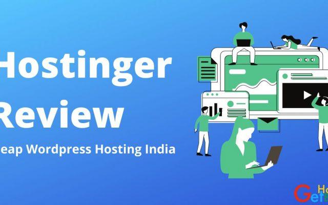 Hostinger Review Cheap Wordpress Hosting India